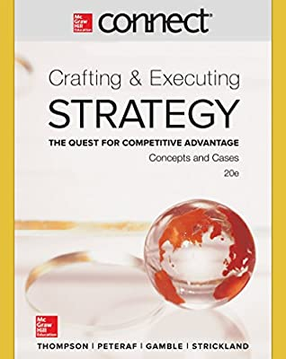 Connect 1 Semester Access Card for Crafting & Executing Strategy: Concepts and Cases