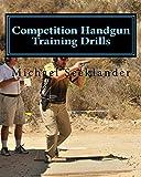 Competition Handgun Training Drills