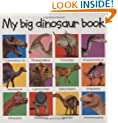 My Big Dinosaur Book (Priddy Books Big Ideas for Little People)