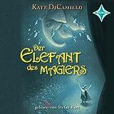 Der Elefant des Magiers: Sprecher: Stefan Kurt, 2 CD Digifile, ca. 3 Std.