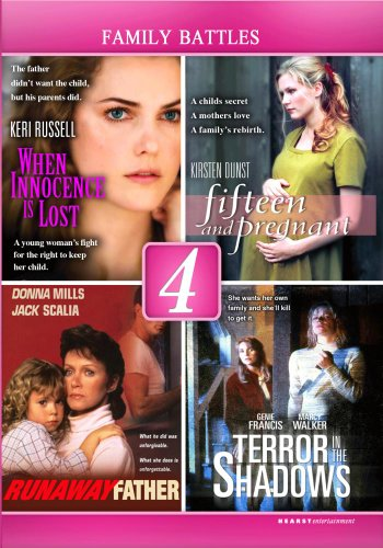 When Innocence is Lost / Fifteen and Pregnant / Runaway Father / Terror in the Shadows - 4 DVD Set