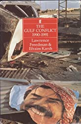 The Gulf Conflict, 1990-91: Diplomacy and War in the New World Order