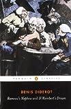 Rameau's Nephew and D'Alembert's Dream, Denis Diderot, 0140441735