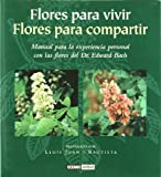 img - for Flores Para Vivir, Flores Para Compartir (Ilustrados) (Spanish Edition) book / textbook / text book