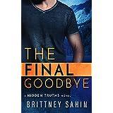 The Final Goodbye (Hidden Truths Book 5)