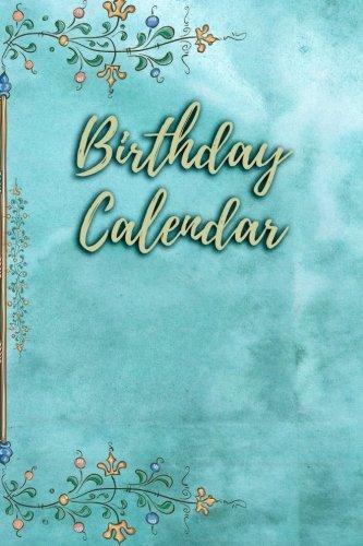 (Birthday Calendar: Blank Perpetual Calendar)