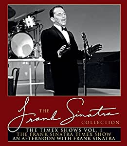 The Timex Shows Vol. 1 (The Frank Sinatra Timex Show & An Afternoon With Frank Sinatra)