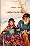 Understood Betsy, Dorothy Canfield, 146635996X
