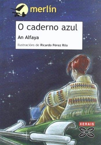 O Caderno Azul / the Blue Book (Infantil E Xuvenil) (Galician Edition) pdf