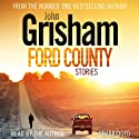 Ford County Audiobook by John Grisham Narrated by John Grisham