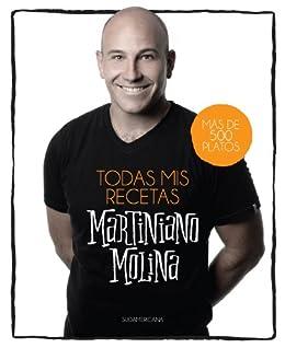 Todas mis recetas: Más de 500 platos (Spanish Edition) by [Molina,