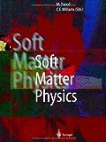 Soft Matter Physics, , 3662038471