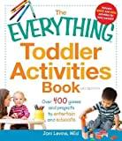 The Everything Toddler Activities Book: Over 400 games and projects to entertain