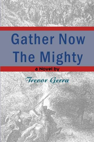 Download Gather Now the Mighty PDF