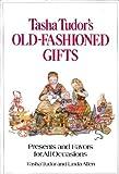 Tasha Tudor's Old Fashioned Gifts