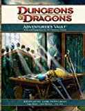 img - for Adventurer's Vault: A Guide to Weapons, Equipment, and Treasure for Your Character (D&d Supplement) (Dungeons & Dragons) by Wizards RPG Team (2008-09-25) book / textbook / text book