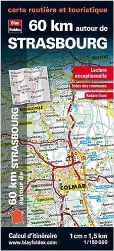 Lire 60 km autour de Strasbourg, carte routière et touristique epub pdf