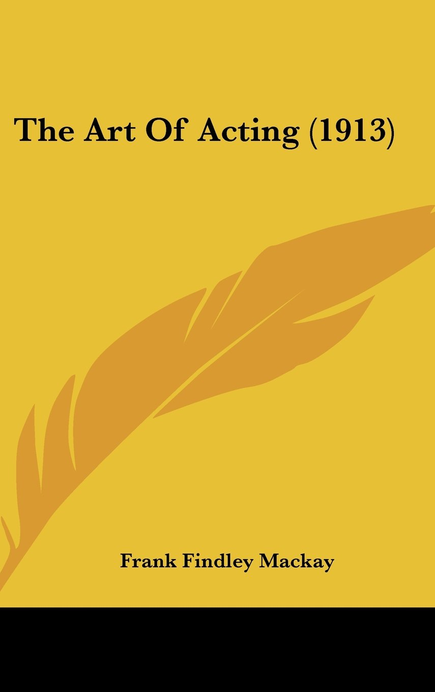 Read Online The Art Of Acting (1913) PDF