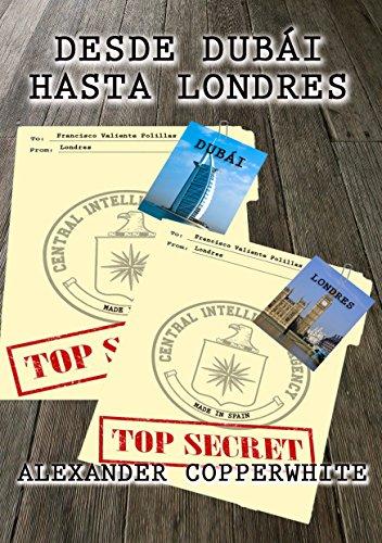 Desde Dubái hasta Londres: Los desternillantes casos de nuestro detective más peculiar (Spanish Edition