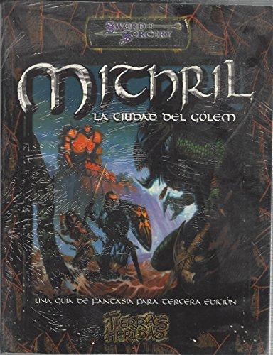 MITHRIL LA CIUDAD DEL GOLEM - SWORD & SORCERY