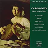 Caravaggio: Music of His Time by Caravaggio: Music of His Time (2004-03-01)
