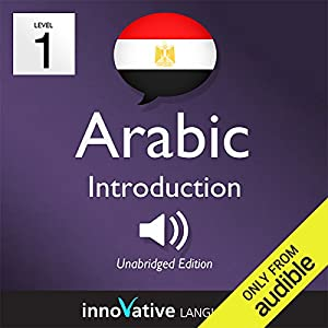 Learn Arabic with Innovative Language's Proven Language System - Level 1: Introduction to Arabic Hörbuch