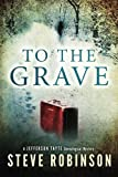 To the Grave, Steve Robinson, 1477818537