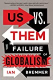 #2: Us vs. Them: The Failure of Globalism