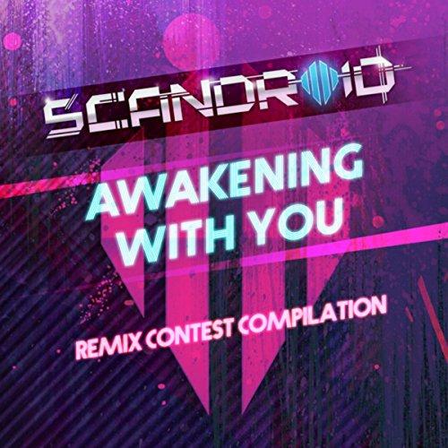 Awakening With You (Remix Cont...