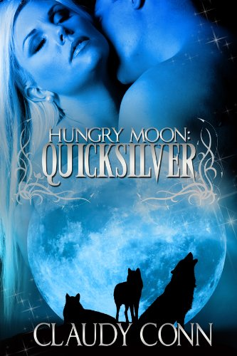 Hungry Moon-Quicksilver by [Conn, Claudy]