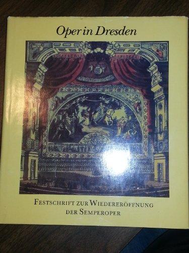 Oper in Dresden (Henschelverlag berlin 1985)
