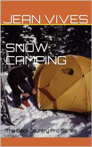 Pro Alpine Ski - SNOW CAMPING: The Backcountry Pro Series