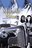 Malachi Moon, Robert Crudup, 1426926863