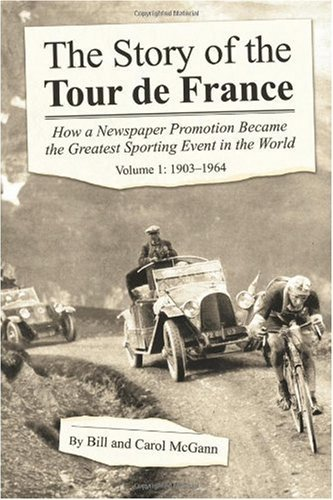 The Story of the Tour De France [Paperback] [2006] (Author) Carol McGann Bill Mcgann pdf