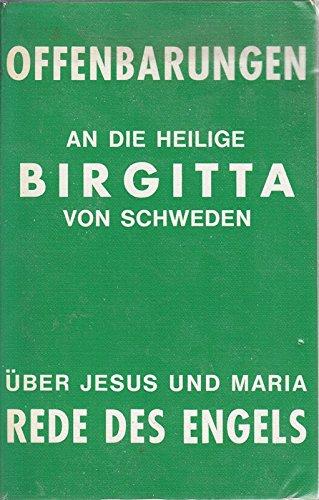 Offenbarungen Band 7, An die heilige Birgitta von Schweden