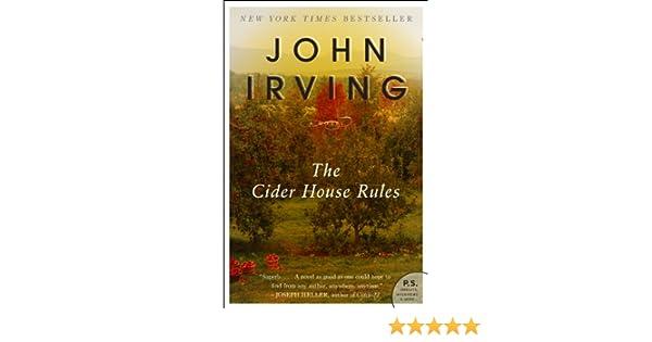 The Cider House Rules (English Edition) eBook: John Irving: Amazon.es: Tienda Kindle