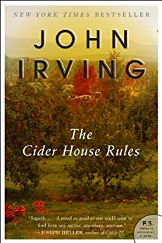 The Cider House Rules by [Irving, John]