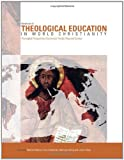 Handbook of Theological Education in World Christianity, Dietrich Werner, 1608991032