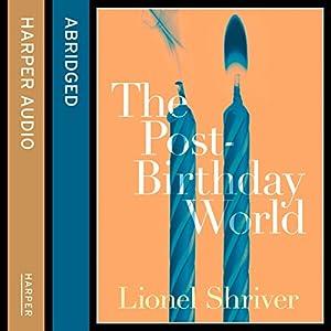 The Post-Birthday World Audiobook