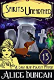 Spirits Unearthed (A Daisy Gumm Majesty Mystery, Book 13): Historical Cozy Mystery