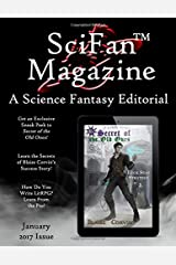 SciFan Magazine January 2017: A Science Fantasy Editorial Paperback
