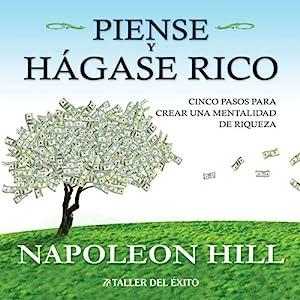 Piense y Hagase Rico [Think and Grow Rich] Audiobook