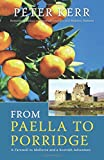 From Paella to Porridge: A Farewell to Mallorca and a Scottish Adventure (Peter Kerr)