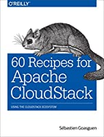 60 Recipes for Apache CloudStack Front Cover