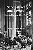 Principalities and Powers: Spiritual Combat 1942–1943