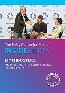 MythBusters: Adam Savage & Jamie Hyneman Live at the Paley Center