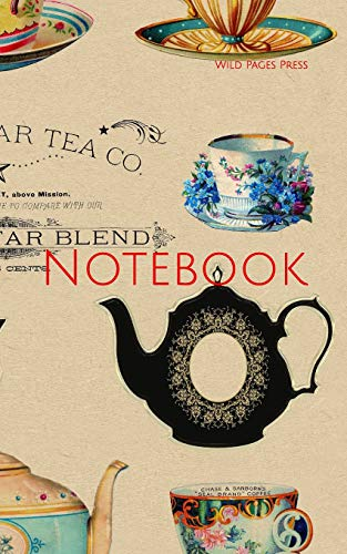 Notebook: teacups vintage retro teapot advertisement floral vase flower flowers tea pot teapot tea cups Wild Pages Press