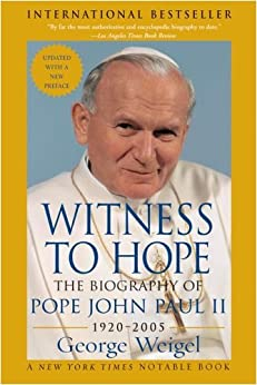 Witness to Hope: The Biography of Pope John Paul II by [Weigel, George]
