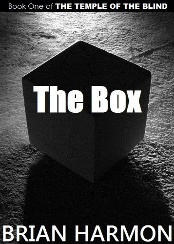 The Box (The Temple of the Blind #1) by [Harmon, Brian]