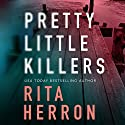 Pretty Little Killers: The Keepers, Book 1 Audiobook by Rita Herron Narrated by Andi Arndt